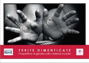 """La copertina degli atti del convegno """"Ferite dimenticate: prospettive di genere sulla violenza sociale"""", realizzato dall'Associazione Differenza Donna il 21 giugno scorso."""